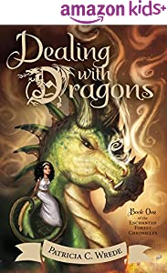 Dealing with Dragons (Enchanted Forest Chronicles Book 1)