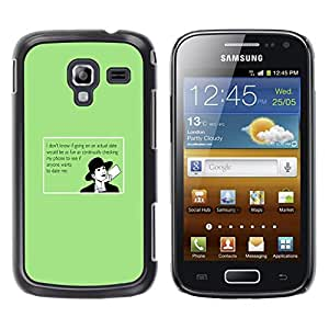 Qstar Arte & diseño plástico duro Fundas Cover Cubre Hard Case Cover para Samsung Galaxy Ace 2 I8160 / Ace2 II XS7560M ( Dating Advice Funny Quote Online Love)