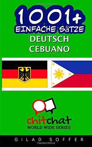 1001+ Einfache Sätze Deutsch - Cebuano