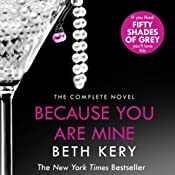 Because You Are Mine: Because You Are Mine #1 | Beth Kery
