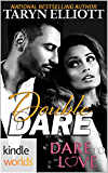 Dare To Love Series: Double Dare (Kindle Worlds Novella)
