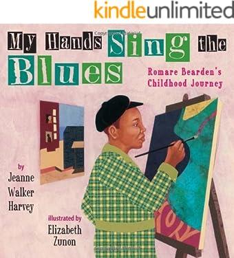 My Hands Sing the Blues: Romare Bearden's Childhood Journey