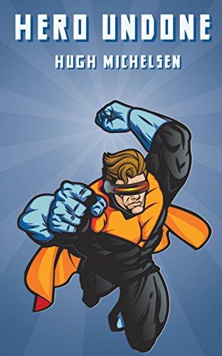Hero Undone - Superhero Erotica