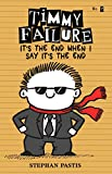 #9: Timmy Failure: It's the End When I Say It's the End