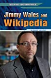 Jimmy Wales and Wikipedia, Susan Meyer, 1448869129