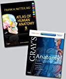 Netter Atlas of Human Anatomy and Gray's Anatomy for Students Package, 1e