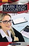 Learn Basic Accounting Fast & Easy!