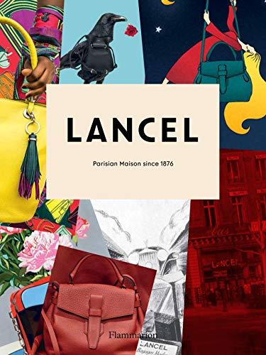 Image of Lancel: Parisian Maison since 1876 (BEAUX LIVRES - LANGUE ANGLAISE)
