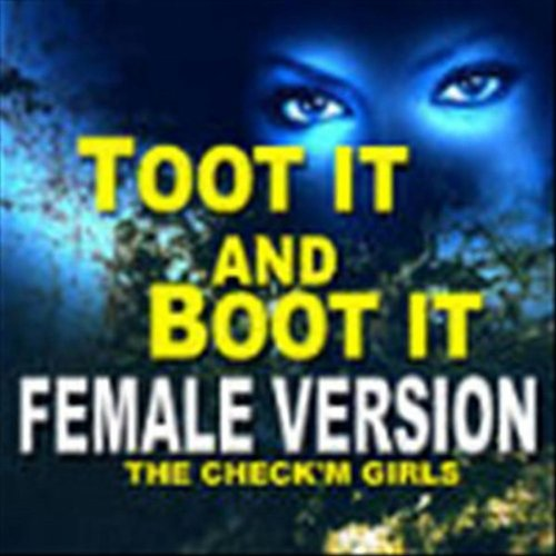 toot it and boot it version feat dj