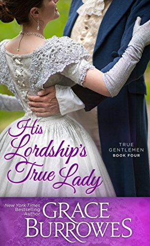 His Lordship's True Lady (True Gentlemen Book 4) (English Edition)