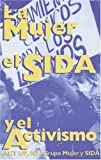 La Mujer, el SIDA, y el Activismo, ACT UP NY / Women AIDS Book Group, 0896084558