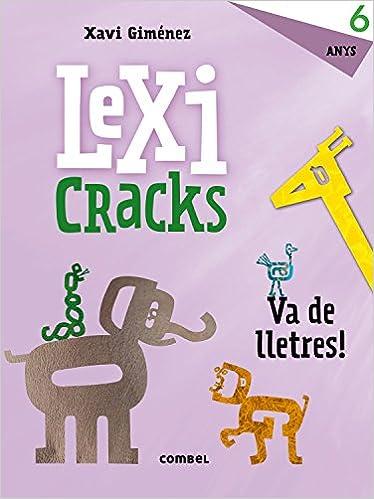 Lexicracks. Va De Lletres! 6 Anys por Anna Canyelles epub