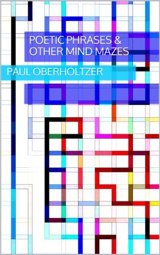 Poetic Phrases & Other Mind Mazes