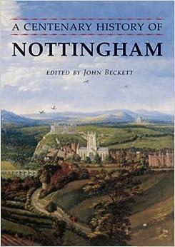 A Centenary History of Nottingham