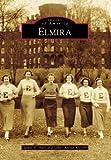Elmira (Images of America)