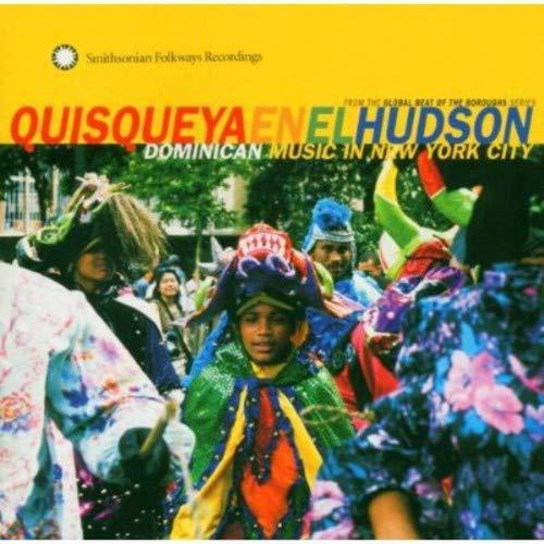 Quisqueya En El Hudson: Dominican Music in New York City