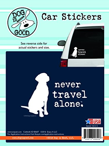 Enjoy It Dog is Good Never Travel Alone Car Sticker, Outdoor