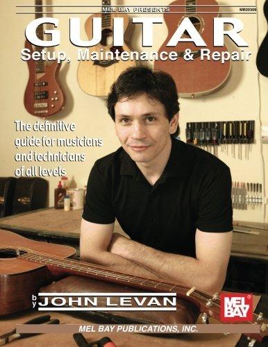 Mel Bay Guitar Setup, Maintenance & Repair