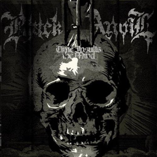 Time Insults the Mind by Black Anvil (2008-11-11)