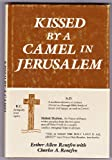 Kissed by a Camel in Jerusalem, Esther A. Rentfro and Charles A. Rentfroo, 0533078229