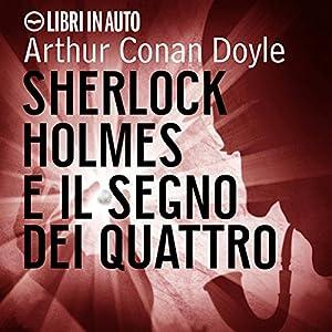 Sherlock Holmes e il Segno dei Quattro Audiobook