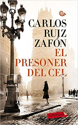 El Presoner Del Cel (LABUTXACA): Amazon.es: Ruiz Zafón, Carlos: Libros