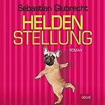Heldenstellung | Sebastian Glubrecht