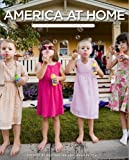 America at Home, Jennifer Erwitt and Rick Smolan, 0762434155