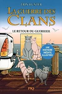 """Afficher """"La guerre des clans n° 3 Le retour du guerrier"""""""