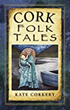 Cork Folk Tales