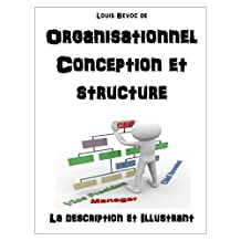 Organisationnel Conception et structure: La description et Illustrant (French Edition)
