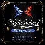 Fracture: Night School, Book 3 | C. J. Daugherty