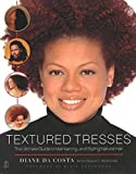 img - for Textured Tresses: The Ultimate Guide to Maintaining and Styling Natural Hair book / textbook / text book