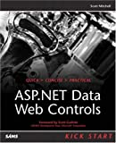 ASP. NET Data Web Controls Kick Start, Scott Mitchell, 0672325012