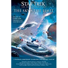 Star Trek: TNG: The Sky's the Limit: All New Tales