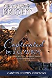 Captivated by a Cowboy (Canton County Cowboys Book 4)