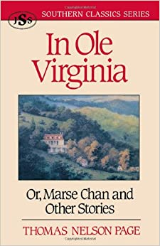 Book In OLE Virginia: Or Marse Chan and Other Stories (Southern Classics)