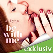 Be with me (Wait for You 2) | J. Lynn