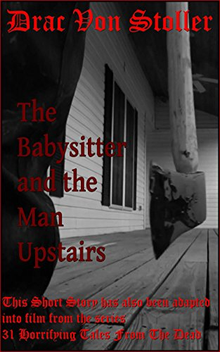The Babysitter and the Man Upstairs ()
