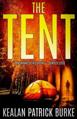 Book cover from The Tent by Kealan Patrick Burke