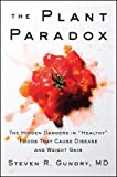 The Plant Paradox: The Hidden Dangers in