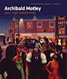 img - for Archibald Motley: Jazz Age Modernist book / textbook / text book