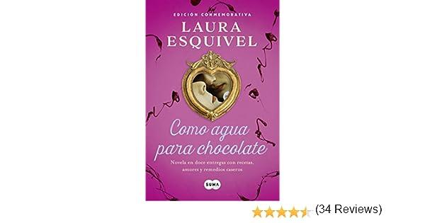 Como agua para chocolate (Como agua para chocolate 1): Novela en ...