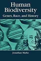 Human Biodiversity: Genes, Race, and History (Foundations of Human Behavior)