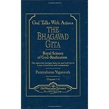 God Talks with Arjuna: The Bhagavad Gita by Paramahansa Yogananda (Dec 12 1996)