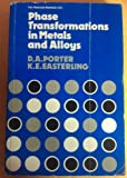Phase Transformations in Metals and Alloys, Porter, D. A. and Easterling, K. E., 0442304404