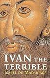 Ivan the Terrible by Isabel de Madariaga (2006-09-25)