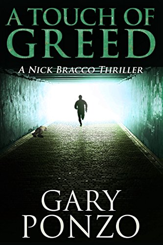 A Touch of Greed (A Nick Bracco Thriller Book 3) by [Ponzo, Gary]