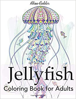 Amazon Com Jellyfish Coloring Book For Adults Animal Coloring