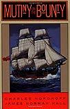 Mutiny on the Bounty: A Novel